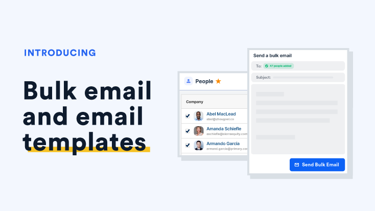 Announcing: Bulk Email and Email Templates