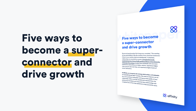 Five Ways to Become a Super-connector & Drive Growth