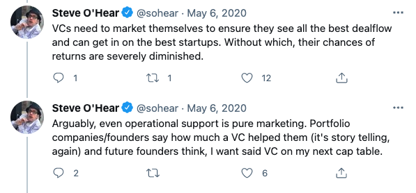 VCs need to market themselves to ensure they see all the best dealflow and can get in on the best startups. Without which, their chances of returns are severely diminished.